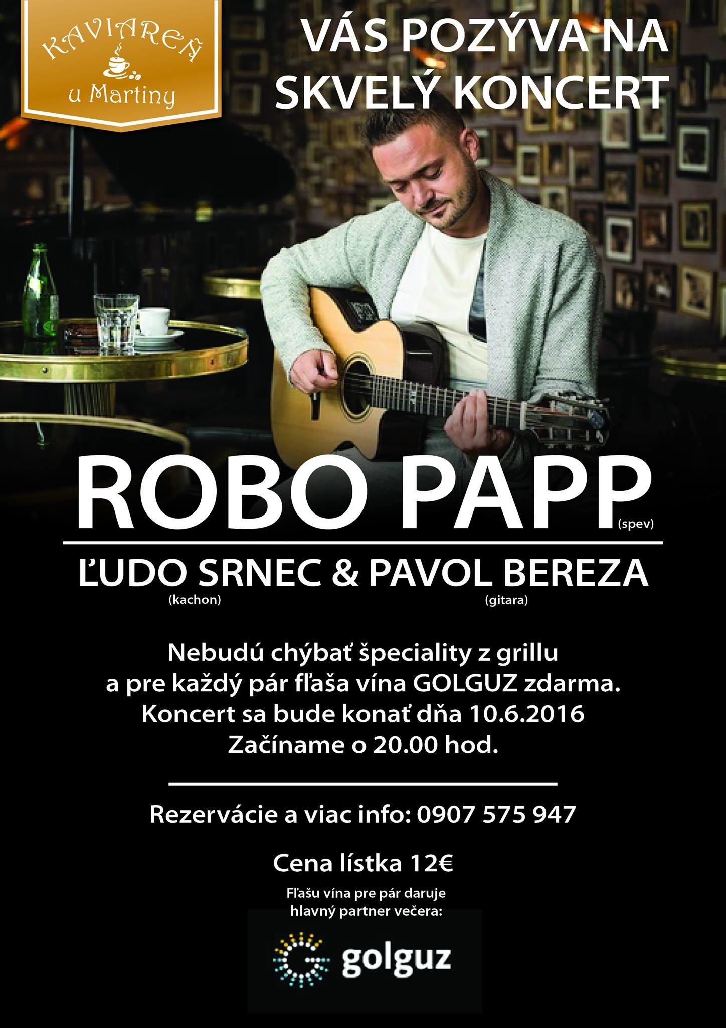 ROBO PAPP, Ľubo Srnec & Pavol Bereza