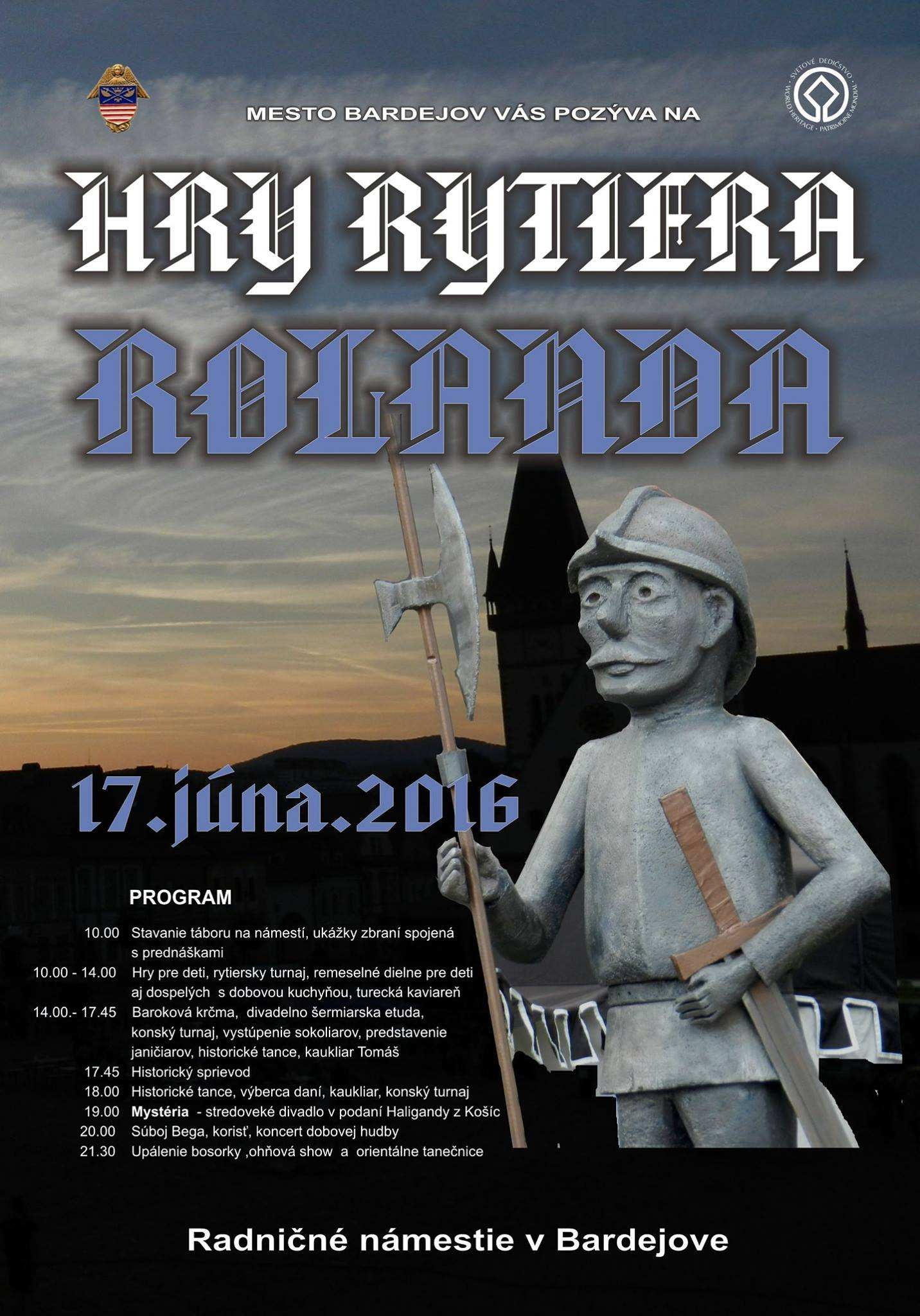 Hry rytiera Rolanda – 17. jún 2016