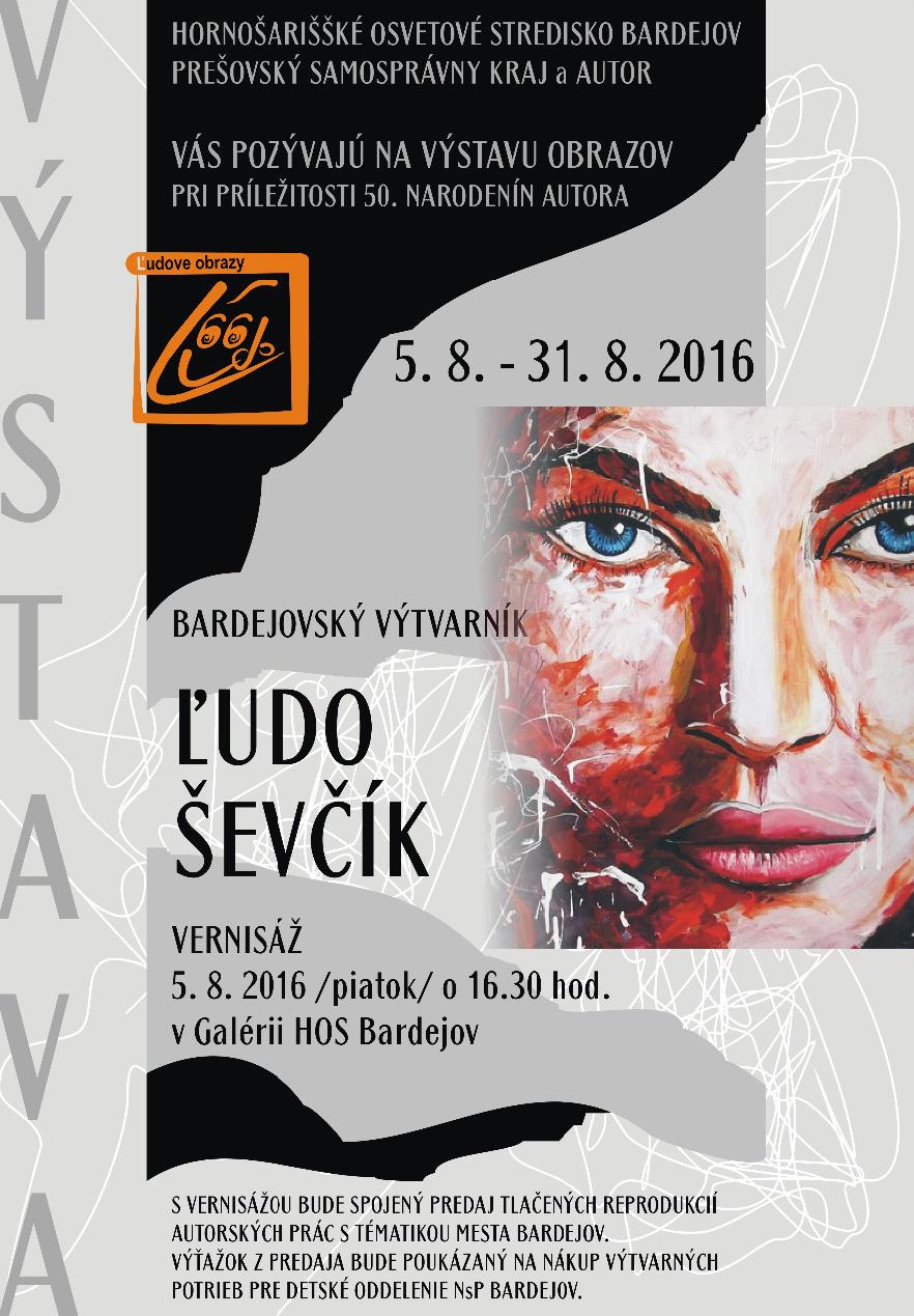 Výstava bardejovského umelca Ľuda Ševčíka